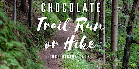 Chocolate Trail Run or Hike tickets