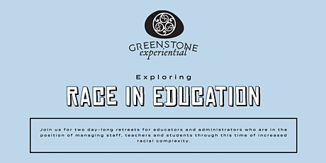 Exploring Race in Education Part I and II tickets