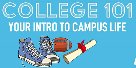 College 101: Intro to Campus Life tickets