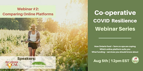 Comparing Online Platforms: Co-op Covid Resilience Webinar #2 tickets