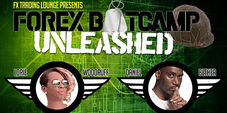 Forex Boot Camp UNLEASHED tickets