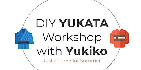 [Online Class] DIY YUKATA Workshop with Yukiko tickets