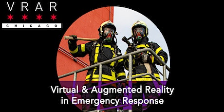 VR/AR Chicago: #TheNextEvolution in Emergency Response biglietti