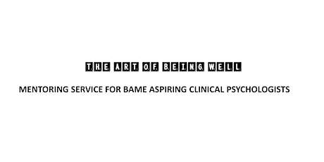 Mentoring for Aspiring  BAME Clinical Psychologists (Postgraduate) tickets