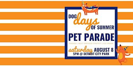 Dog Days of Summer Pet Parade tickets