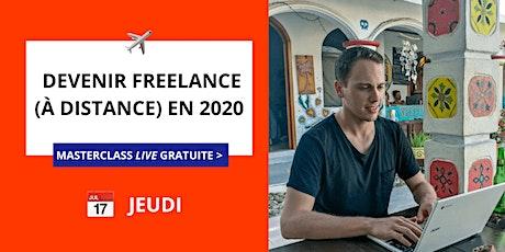 Masterclass Gratuite : Devenir Freelance (à distance) en 2020 billets