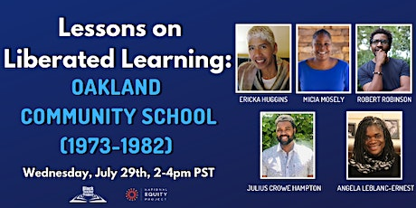 Lessons on Liberated Learning: Oakland Community School (1973-1982) tickets