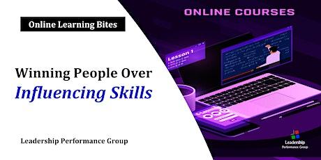 Winning People Over: Influencing Skills (Online - Run 9) tickets