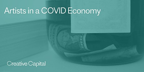 Artists in a COVID Economy tickets