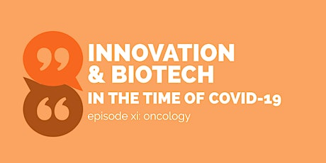 Oncology   Innovation & Biotech in the Time of COVID-19 tickets