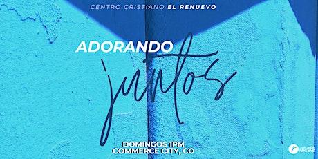 """""""Adorando Juntos"""" El Renuevo boletos"""