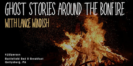 Ghost Stories Around the Bonfire with Lance Windish tickets