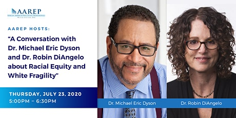 A Conversation with Dr. Michael Eric Dyson and Dr. Robin DiAngelo tickets