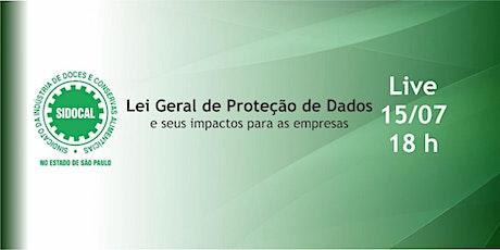 Lei Geral de Proteção de Dados ingressos