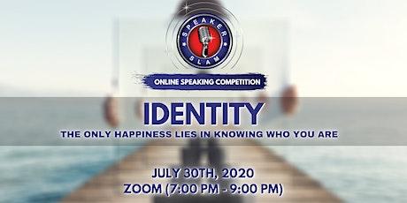 Speaker Slam - Online Speaking Competition: Identity tickets