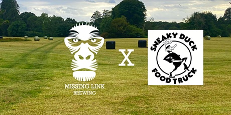 Missing Link Brewery X Sneaky Duck Food Truck  Pub In Our Licensed Field tickets