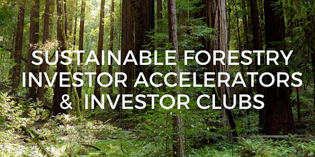 Sustainable Forestry: Investor Clubs tickets