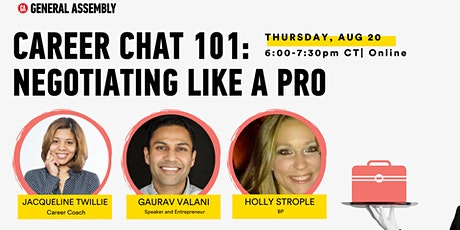 [ONLINE] CAREER CHAT 101: NEGOTIATING LIKE A PRO | AUGUST 20 tickets