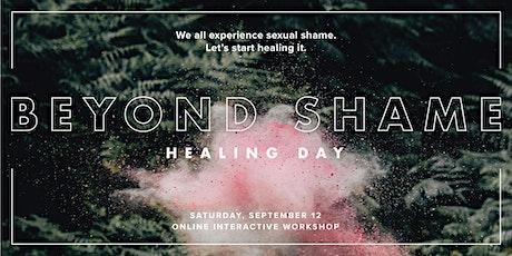 Beyond Shame Healing Day tickets
