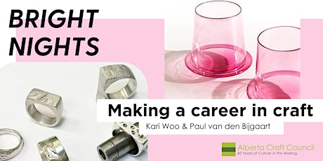 Bright Nights | Making a career in craft tickets