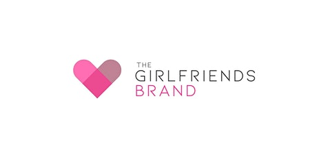 The Girlfriends Brand - 2 Year Virtual Anniversary Party tickets