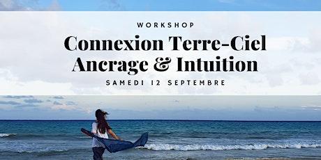 Workshop Connexion Terre-Ciel billets