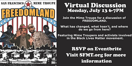 SFMT Presents FREEDOMLAND: A Virtual Discussion tickets