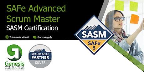 SAFe Advanced  Scrum Master 5.0 certificação SAFe SSM  - On Line Português bilhetes