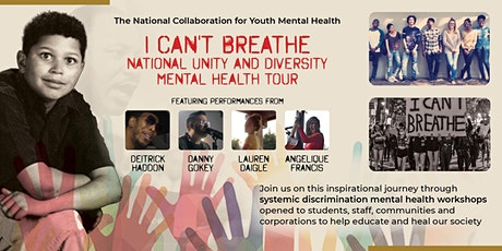 I Can't Breathe Unity & Diversity Mental Health Virtual Tours 2020 tickets