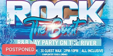 Rock The Boat Day Party on the River tickets