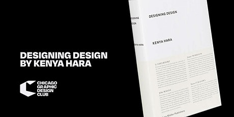 The Chicago Graphic Design Club | Designing Design by Kenya Hara tickets