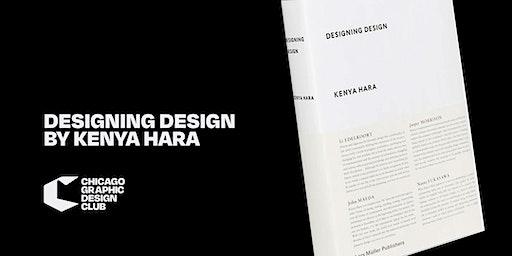"The Chicago Graphic Design Club: ""Designing Design"" by Kenya Hara"
