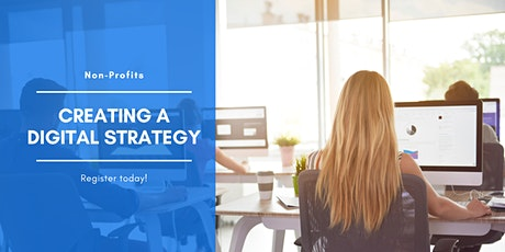 Creating a Strong Digital Strategy for Nonprofits tickets