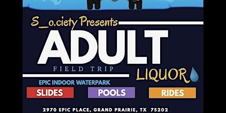Society Adult Field Trip tickets