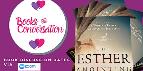 Books & Conversation (The Esther Anointing Book Discussions) tickets