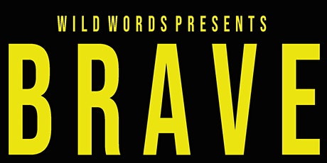 Wild Words: Brave tickets