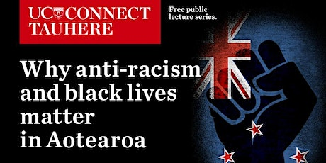 UC Connect panel: Why anti-racism and black lives matter in Aotearoa tickets