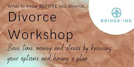 On-line Divorce Workshop - Bridge-ing and Second Saturday® tickets