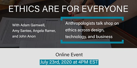 Ethics are for Everyone: Anthropologists talk shop on ethics tickets