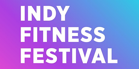 Indy Fitness Festival 2020 tickets