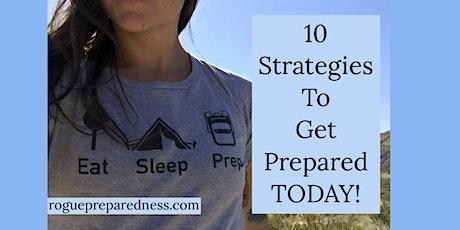 10 Strategies To Get Prepared - Emergency Preparedness tickets