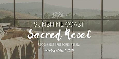 Sunshine Coast Sacred RESET Retreat tickets