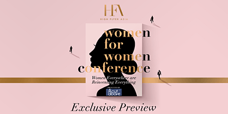 【16 July】Women for Women Conference Exclusive Preview tickets
