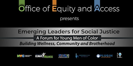 A Forum for Young Men of Color: Emerging Leaders for Social Justice tickets