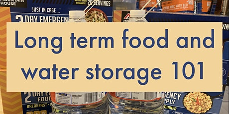 Long Term Food & Water Storage 101 tickets