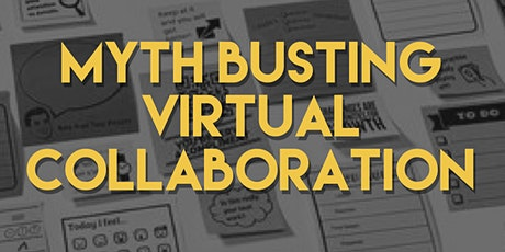 Myth busting virtual collaboration tickets