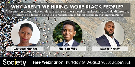 Society Webinar: Why Aren't We Hiring More Black People? tickets