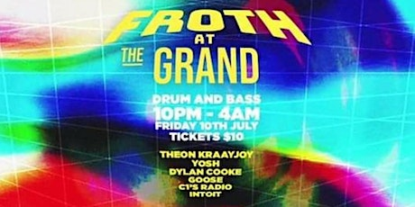 FROTH@ The Grand tickets