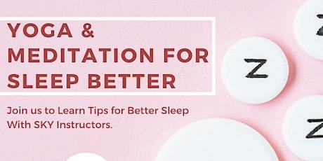 Yoga & Meditation for Better Sleep tickets