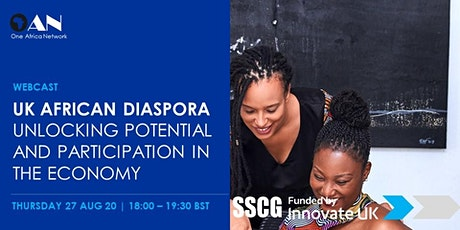 UK African Diaspora: Unlocking Potential and Participation in the Economy tickets